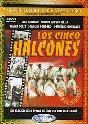 Los Cinco Halcones (Con Javier Solis y Miguel Aceves Mejia)