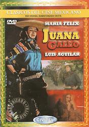 Juana Gallo (Maria Felix)