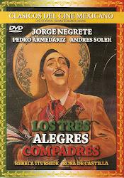 Los Tres Alegres Compadres (Act: Pedro Armendariz)