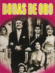 Bodas de Oro (con Arturo de Cordova y Pedro Vargas)