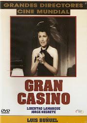 Gran Casino (Dir. Luis Buñuel. Act: Jorge Negrete)