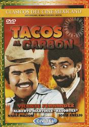 """Tacos al Carbon (con Alberto Martinez """"Resortes"""" y Fernando Soto """"Mantequilla"""")"""
