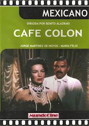 Café Colón (Con Pedro Armendariz)