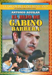 El Hijo de Gabino Barrera (Con Eleazar Garcia)