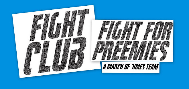 Fight Club ~ Fight for Preemies