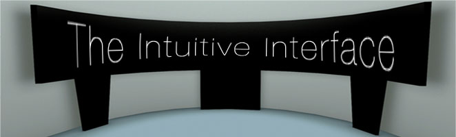 The Intuitive Interface