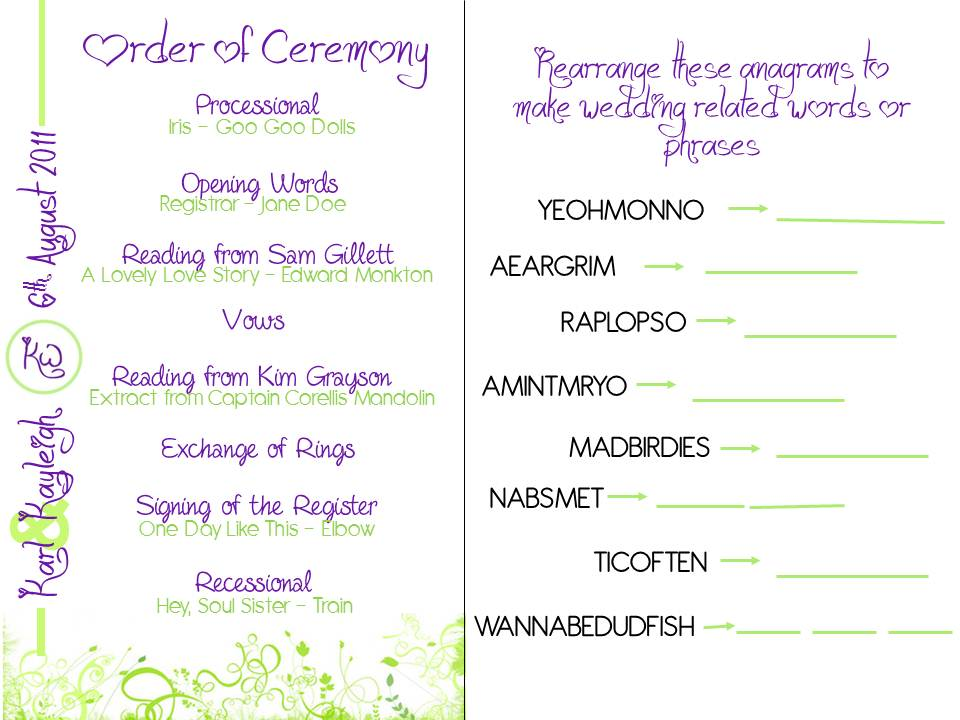 Cheap and cheerful wedding plans order of ceremony fans with a i have to admit i love anagrams i used this site to find the anagrams you just type in the word and it will give you hundreds of different anagrams junglespirit Choice Image
