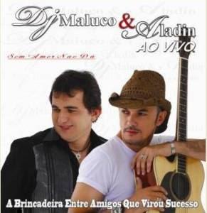 Baixar CD Capa DJ MALUCO E ALADIM   Ao Vivo (2009) 2 Cds