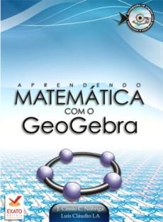 Aprendendo Matemática com o GeoGebra