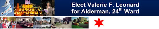 Elect Valerie F. Leonard, Alderman of the 24th Ward