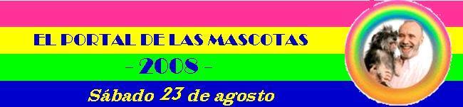 EL PORTAL DE LAS MASCOTAS - 23-08-08