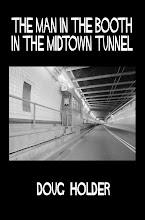 The Man in the Booth in the Midtown Tunnel  (To order click on picture)