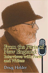 """From the Paris of New England: Interviews with Poets and Writers"" by Doug Holder"