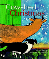Cowshed Christmas by Joy Cowley and Gavin Bishop