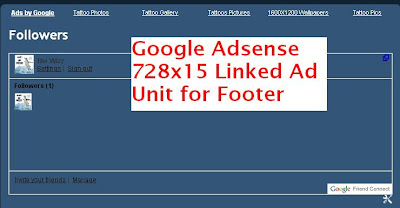 Add 728x15 Linked Google Adsense Unit to Blogger Footer