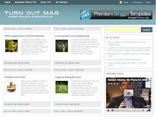 Turn Out Mag - Free Blogger Template theme.  3 column design, 2 right sidebars, navigation menus, ads ready, search box, read more function, automatic post thumbnail image, magazine style