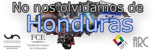 No nos olvidamos de Honduras
