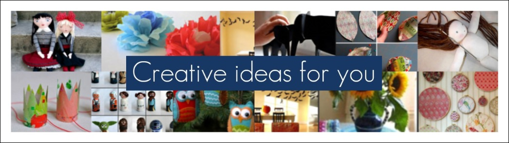 Creative ideas for you