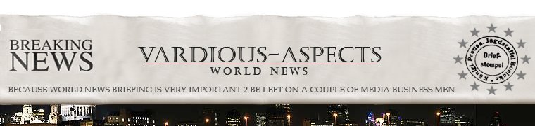 VARDIOUS - ASPECTS :: World News Briefing