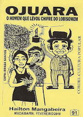 Ojuara, o Homem que Levou Chifre do Lobisomem, Cordel nº 91. Fevereiro/2010
