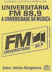 Cordel: Universitária FM 88,9, A Universidade da Música. nº 77. Janeiro/2009