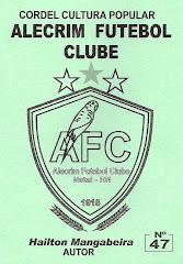 Cordel: Alecrim Futebol Clube, nº 47.