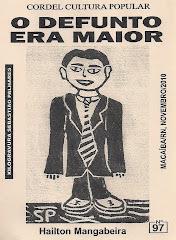 Cordel: O Defunto Era Maior. Nº 97. Macaíba, Novembro/2010