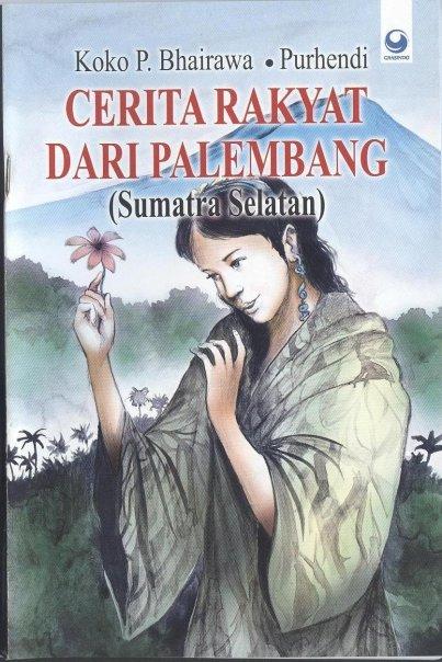 Buku koko # cerita rakyat dari palembang (sumsel)