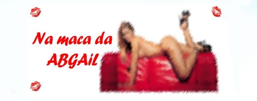 ::: Na maca da Abgail :::