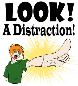Image result for look over there distraction