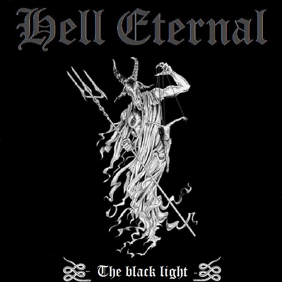 Hell Eternal - The black light , anti-cosmic pure black-metal