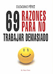 69 Razones para no trabajar demasiado
