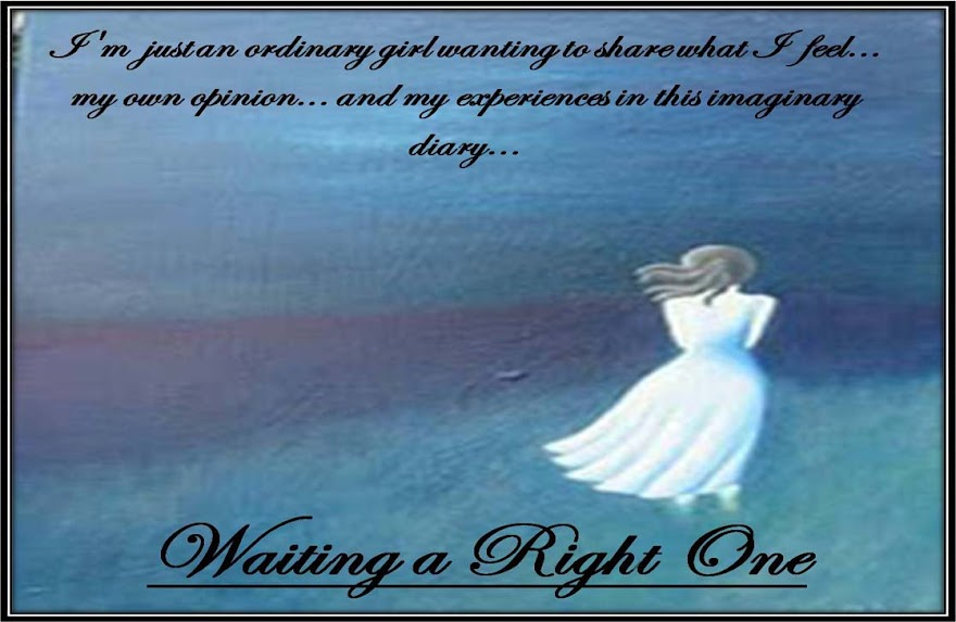 waiting a right one