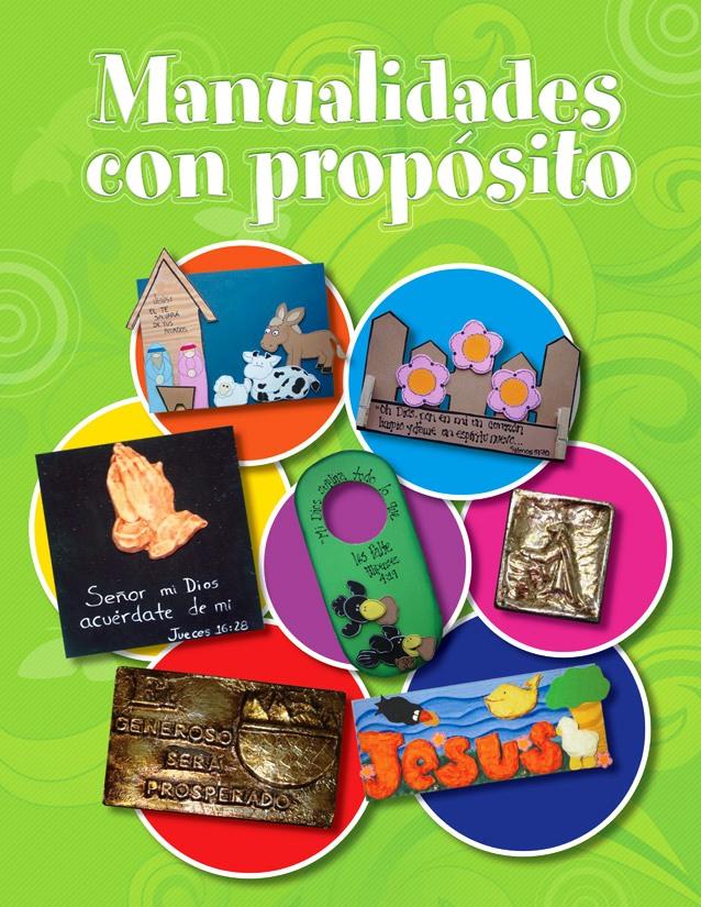 Escuela de Manualidades Bezaleel  MANUAL DE MANUALIDADES CON PROP  SITO
