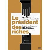 Le Président des Riches de Mme Pinçon Charlot et M Pinçon