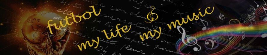 Futbol, My Life & My Music