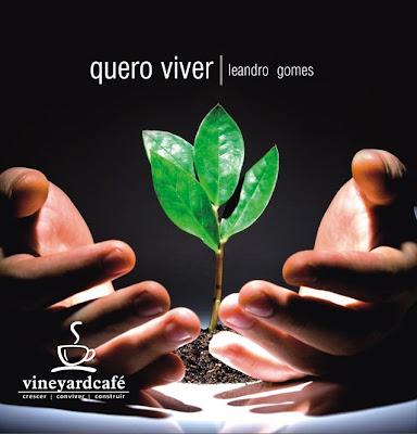 Vineyard - Mogi das Cruzes - Quero Viver (EP) 2009