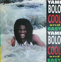 Yami Bolo - Cool And Easy - Run Come