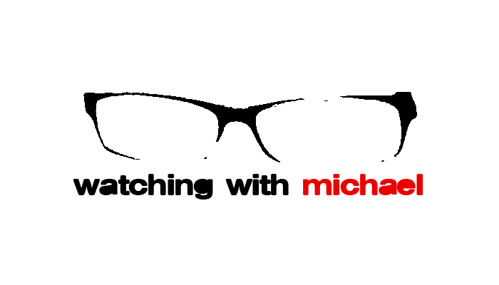Watching With Michael