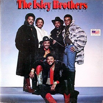Go For Your Guns Isley Brothers
