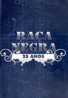 racanegra DVD Raça Negra 25 Anos Baixar DVD Gratis Free