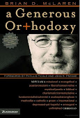 A Generous Orthodoxy by Brian McLaren