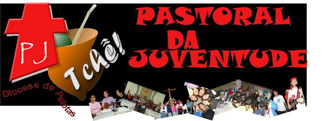 Pastoral da Juventude Diocese de Pelotas