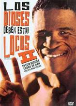 Los Dioses deben estar Locos II (1988) [Latino]