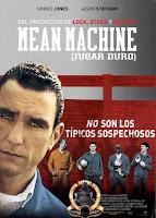 Mean Machine (Jugar duro) (2001) online y gratis