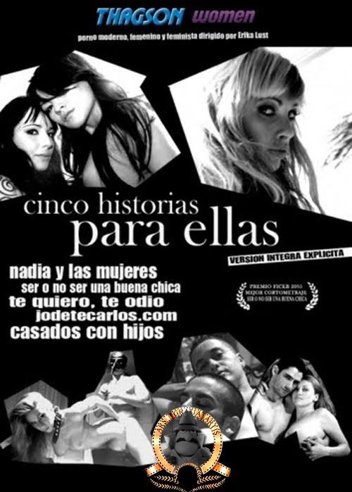 5 historias para ellas Megapost Peliculas Porno en Español / Actualizado 20 06 2011