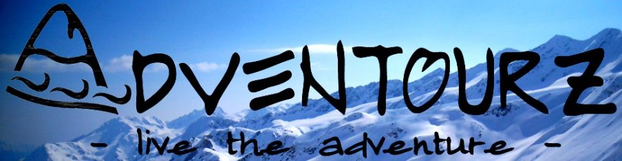 ADVENTOURZ - live the adventure...adventuring is life