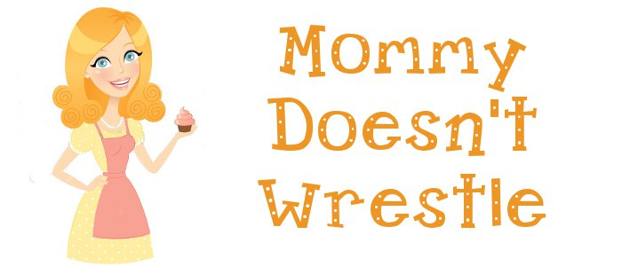 Mommy Doesn't Wrestle