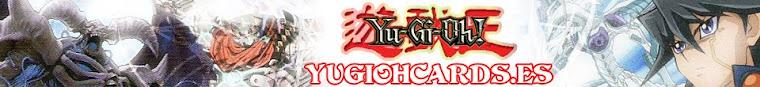 Yugiohcards.es // Colaborador Oficial Las4Cabras