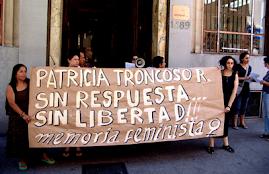 ENERO 2008: ACCIÓN POR LA LIBERTAD DE PATRICIA TRONCOSO ROBLES